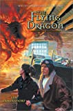 The Flying Dragon (Will to Conquer Series)