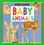img - for God Made Baby Animals (God Made Animals Series) book / textbook / text book