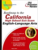 Roadmap to the California High School Exit Exam, Princeton Review Staff, 0375762906