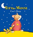Tip the Mouse Can't Sleep, Carol Ottolenghi, 0769642993