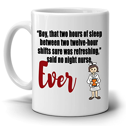 Funny Gifts for Registered Night Shift Nurses Coffee Mug, Printed on Both Sides!