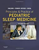 img - for Principles and Practice of Pediatric Sleep Medicine: Expert Consult - Online and Print, 2e book / textbook / text book
