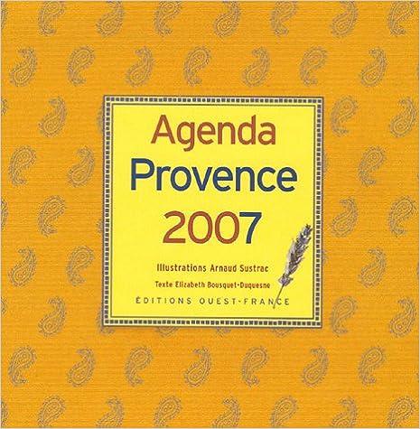 En ligne téléchargement gratuit Agenda Provence 2007 epub pdf