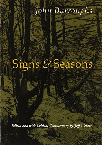 Signs and Seasons: John Burroughs
