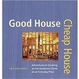 Good House Cheap House, Kira Obolensky, 1561587524