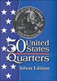 Fifty States Quarters Silver Edition, Scholastic, Inc. Staff, 0439253918