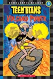 Teen Titans: Volcano Power (Level 3) (Teen Titans)
