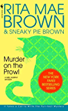 Murder on the Prowl: A Mrs. Murphy Mystery