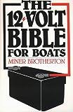 Twelve-Volt Bible, Miner Brotherton, 0915160811