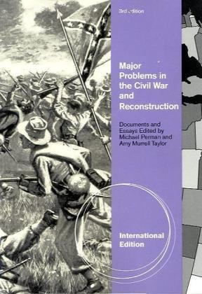 Major Problems in the Civil War and Reconstruction, International Edition by PERMAN (2010-07-01)