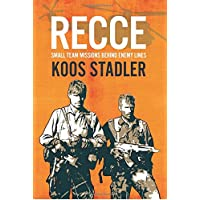 Recce: Small Team Missions Behind Enemy Lines