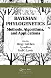 img - for Bayesian Phylogenetics: Methods, Algorithms, and Applications (Chapman & Hall/CRC Mathematical and Computational Biology) book / textbook / text book