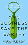 #9: Can Business Save the Earth?: Innovating Our Way to Sustainability