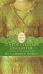 The Storyteller's Daughter: A Retelling of