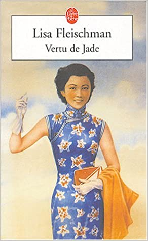 Vertu De Jade Lisa Fleischman 9782253108412 Amazon Com Books