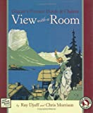 View with a Room, Ray Djuff and Louis F. Hill, 1560371706