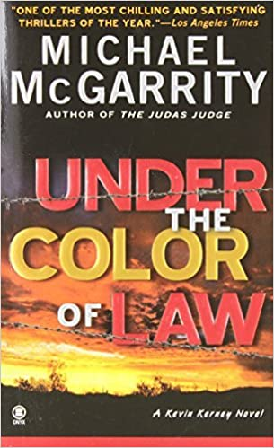 By Michael McGarrity Under the Color of Law (Kevin Kerney) (Reissue) [Mass Market]