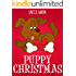 Puppy Christmas: Christmas Stories for Kids, Christmas Jokes, Puzzles, Activities, and More! (Children Christmas Books)