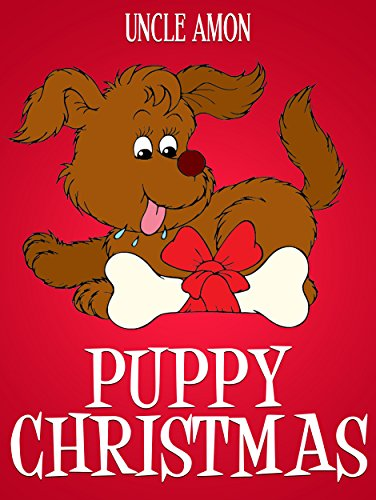 Puppy Christmas: Christmas Stories for Kids, Christmas Jokes, Puzzles, Activities, and More! (Children Christmas Books) (English Edition)