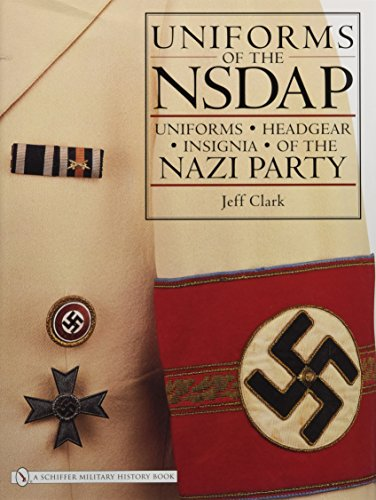 Uniforms of the NSDAP: Uniforms - Headgear - Insignia of the Nazi Party]()