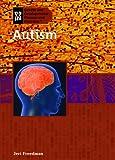 Autism, Jeri Freedman, 1404218521