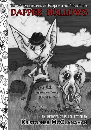 Download The Adventures Of Edgar and 'Thulie in Dapper Hollows: An Inktober 2015 Collection pdf epub