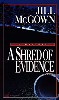 Shred of Evidence by [McGown, Jill]