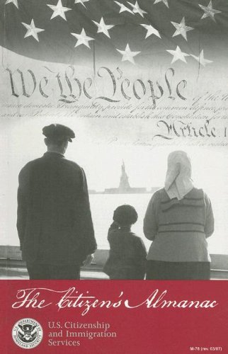 The Citizen's Almanac: Fundamental Documents, Symbols, and Anthems of the United States