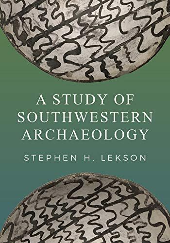A Study of Southwestern Archaeology