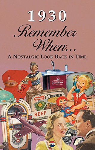 1930 Remember When 90th Birthday Nostalgia Book