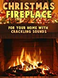 Christmas Fireplace for your home with crackling sounds