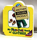 My Play-Doh Book of Clothes, Playskool Staff, 0525455477
