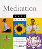 img - for Meditation Made Easy: An Introduction to the Basics of the Ancient Art of Meditation book / textbook / text book