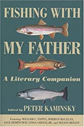 Fishing With My Father: A Literary Companion