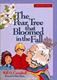 The Pear Tree That Bloomed in the Fall, Will D. Campbell, 1577360176