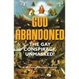 God Abandoned: The Gay Conspiracy, Unmasked