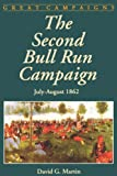 Front cover for the book Second Bull Run Campaign (Great Campaigns) by David G. Martin