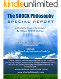 The Shock Philosophy: A Mindset For Massive Manifestation