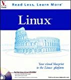 Linux: Your visual blueprint to the Linux platform (Visual Read Less, Learn More)