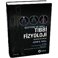 Guyton ve Hall Tıbbi Fizyoloji