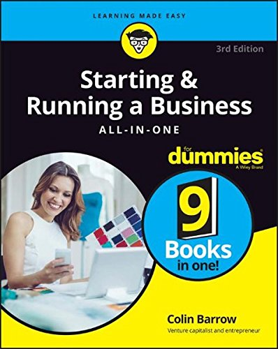 Starting and Running a Business All-in-One For Dummies (For Dummies (Business & Personal Finance))