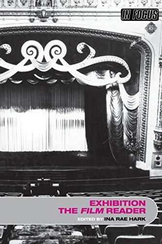 Exhibition, The Film Reader (In Focus: Routledge Film Readers)