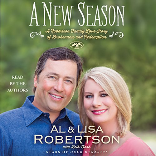 A New Season: A Robertson Family Love Story of Brokenness and Redemption Audiobook [Free Download by Trial] thumbnail