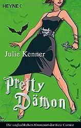 Pretty Dämon 04: Die unglaublichen Abenteuer der Kate Connor