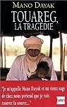Touareg, la tragédie par Dayak
