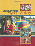 Adapted Physical Activity, Robert Steadward, Garry D. Wheeler, E. Jane Watkinson, 0888643756