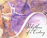 Rhythms of a Century, University Of Missouri--Kansas City, 1886157529