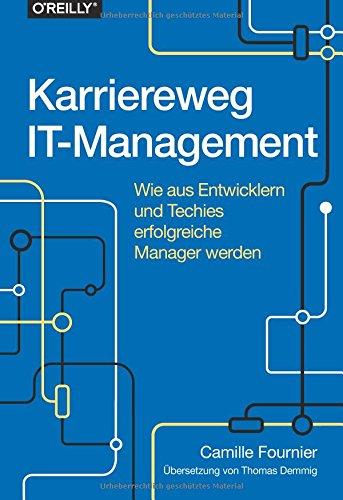 Karriereweg IT Management  Wie Aus Entwicklern Und Techies Erfolgreiche Manager Werden
