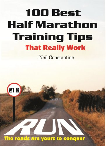 100 Best Half Marathon Training Tips : That Really Work (Best Marathon Training Tips)