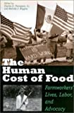 The Human Cost of Food: Farmworkers' Lives, Labor, and Advocacy